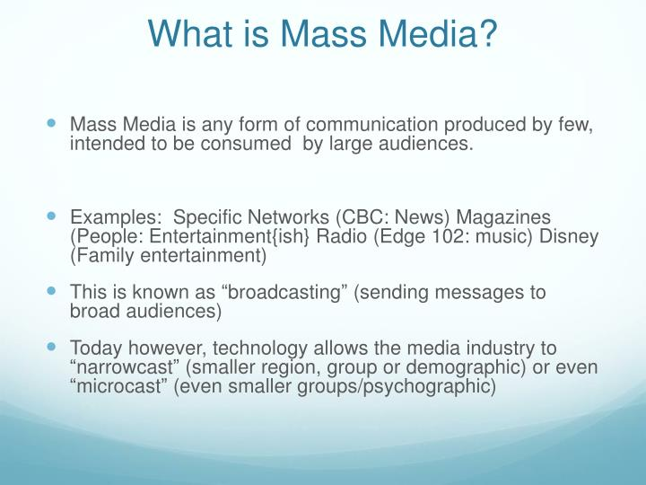 What is Mass Media?