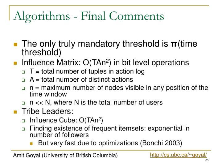 Algorithms - Final Comments