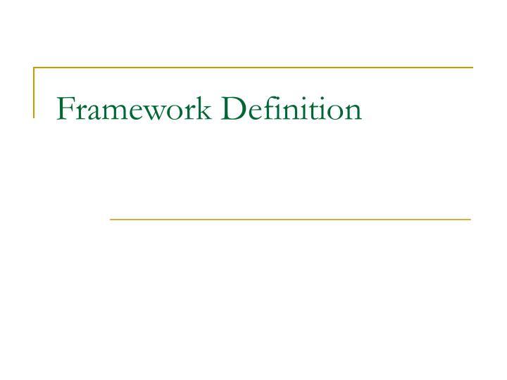 Framework Definition