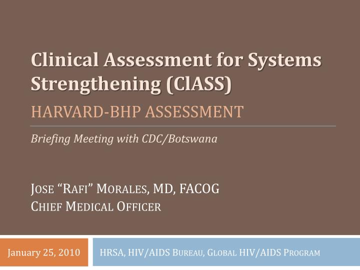 Clinical Assessment for Systems Strengthening (