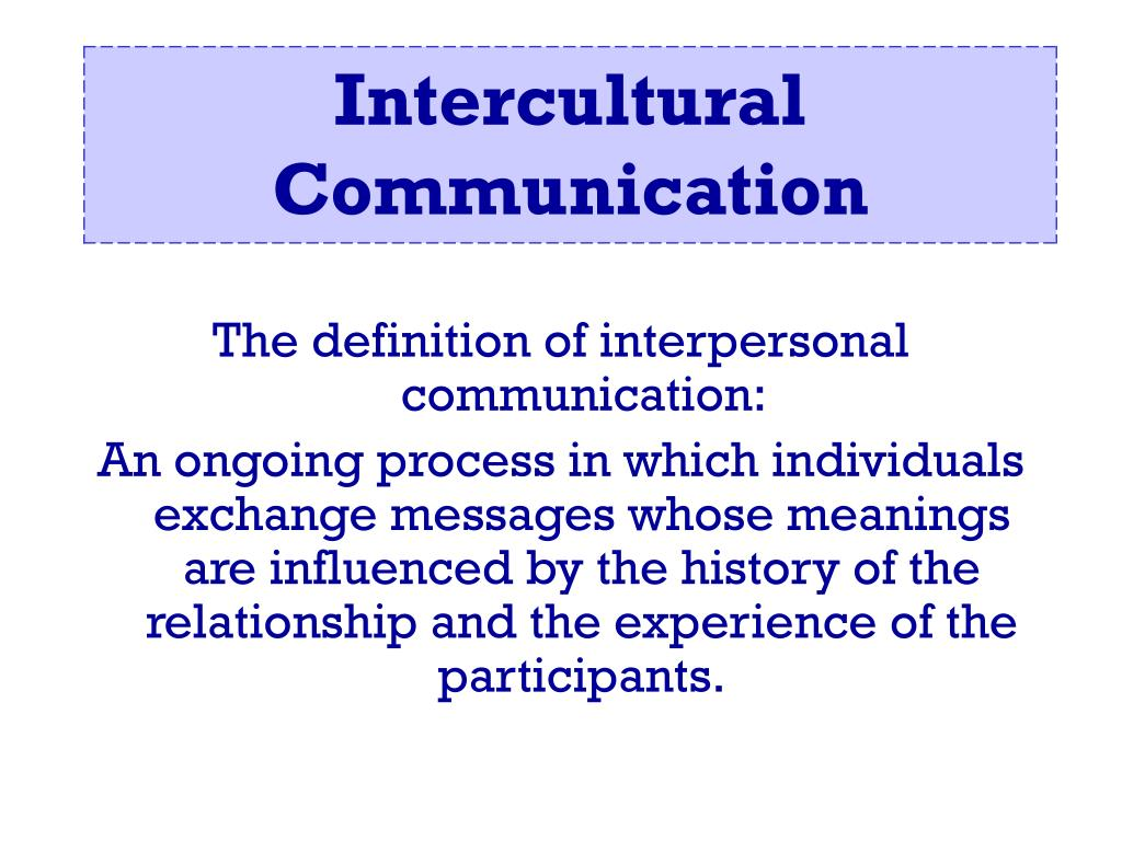 ppt - the definition of interpersonal communication: powerpoint