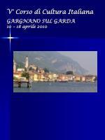 v corso di cultura italiana gargnano sul garda 10 18 aprile 2010