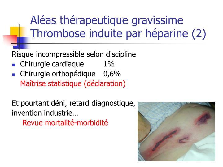 Aléas thérapeutique gravissime