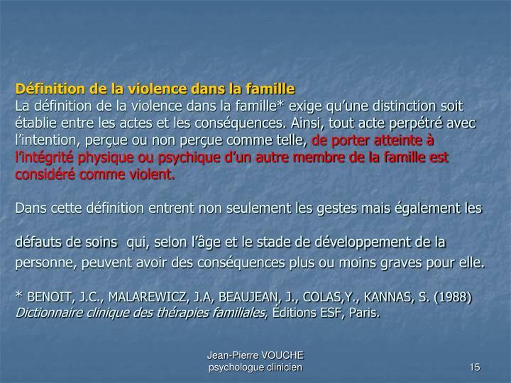 Définition de la violence dans la famille