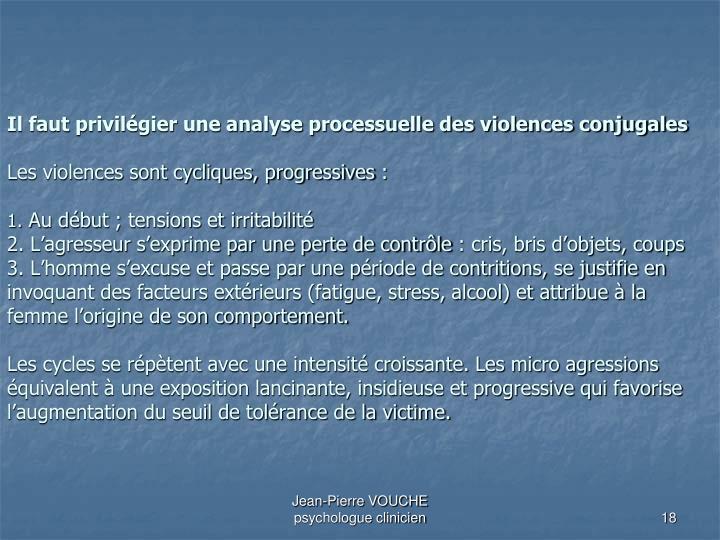 Il faut privilégier une analyse processuelle des violences conjugales