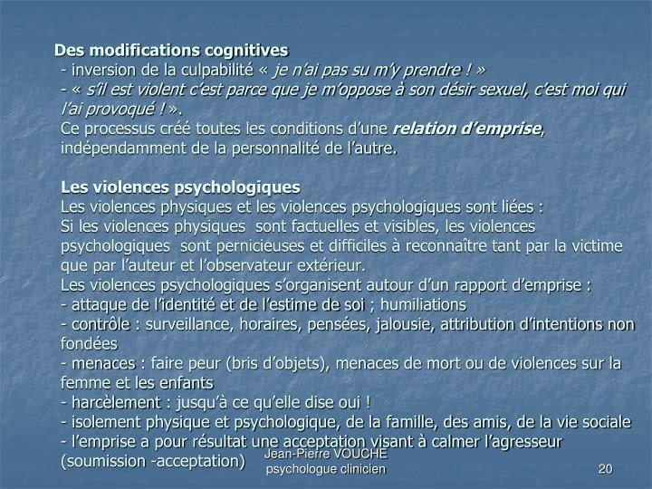 Des modifications cognitives