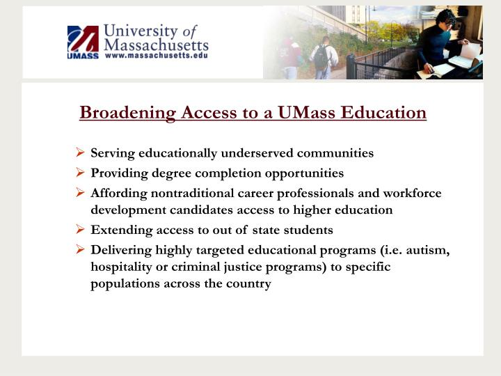 Broadening Access to a UMass Education