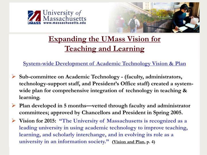 Expanding the UMass Vision for