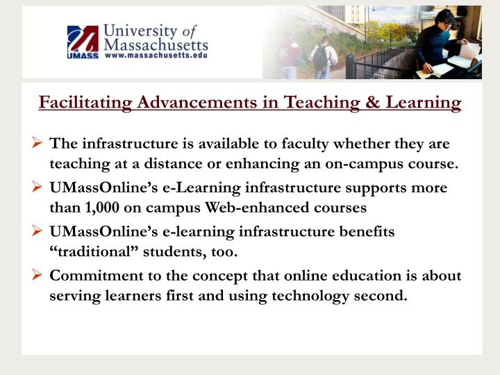 Facilitating Advancements in Teaching & Learning
