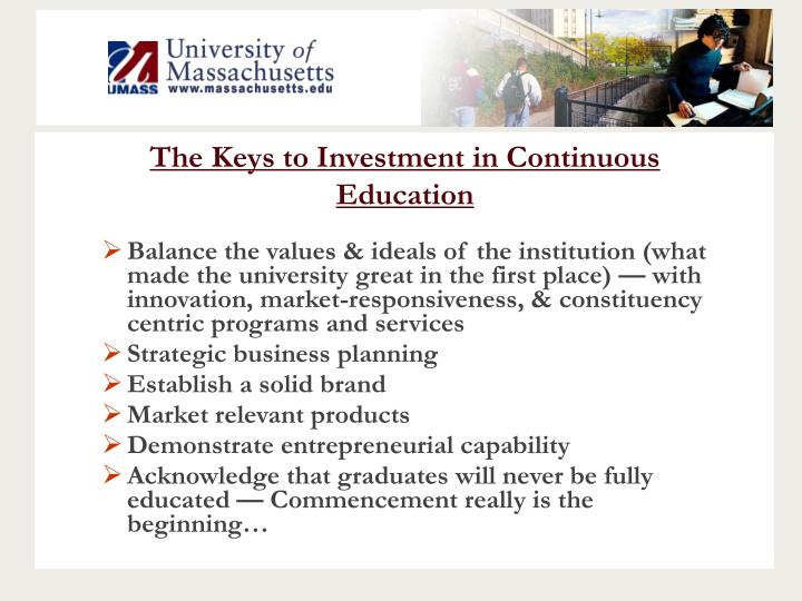 The Keys to Investment in Continuous Education