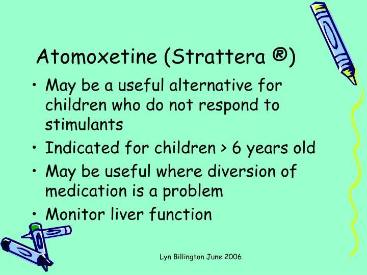 Atomoxetine (Strattera