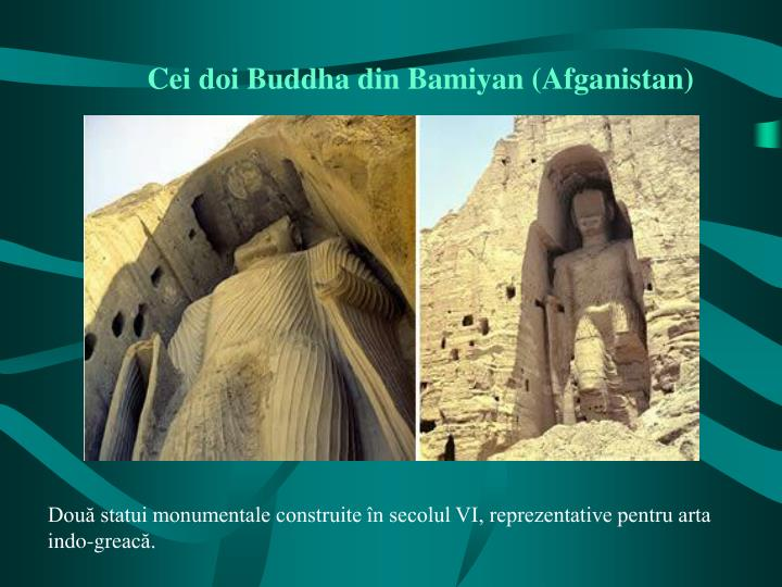 Cei doi Buddha din Bamiyan (Afganistan)