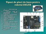 tipuri de placi de baza pentru robotul delta