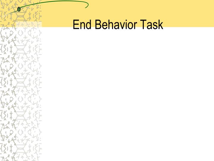 End Behavior Task