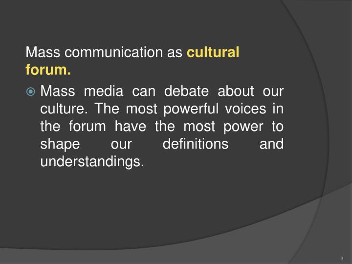 Mass communication as