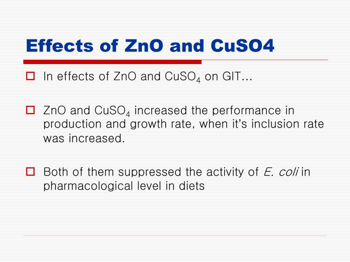Effects of ZnO and CuSO4