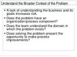 understand the broader context of the problem