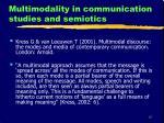 multimodality in communication studies and semiotics