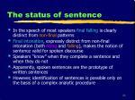 the status of sentence