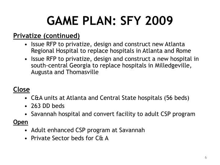 GAME PLAN: SFY 2009