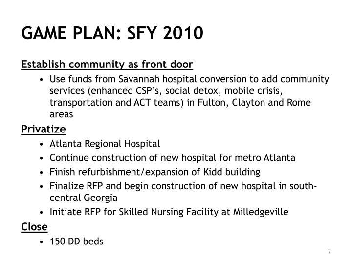 GAME PLAN: SFY 2010