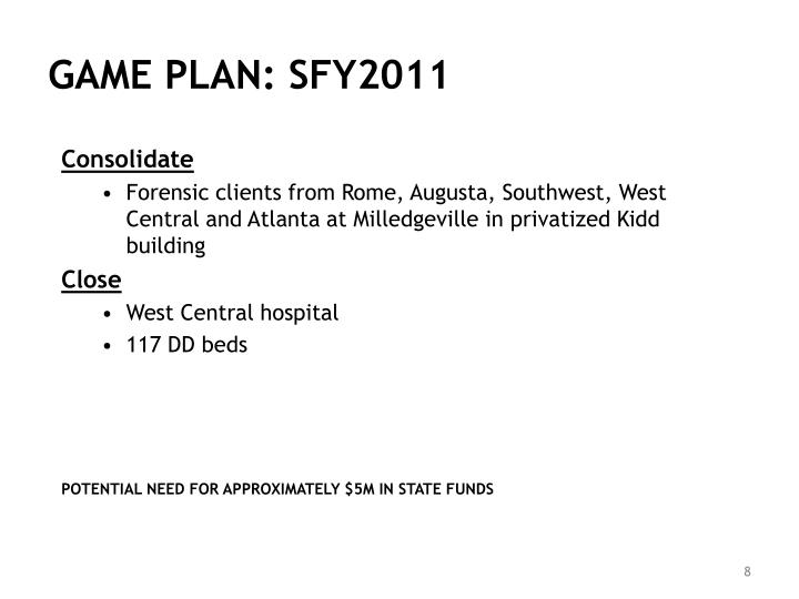 GAME PLAN: SFY2011