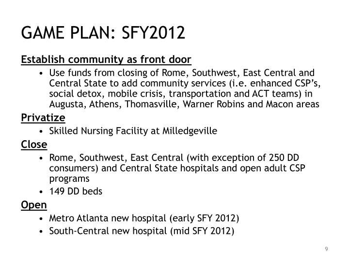 GAME PLAN: SFY2012