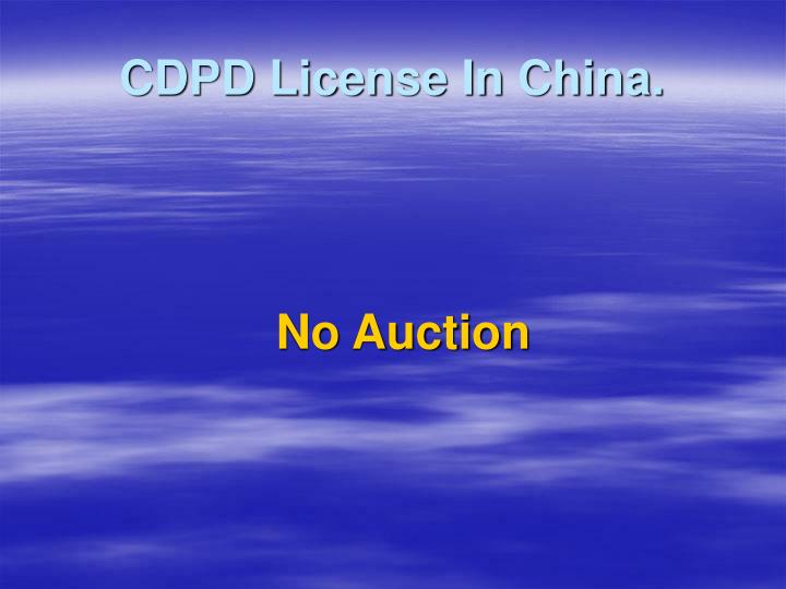 CDPD License In China.