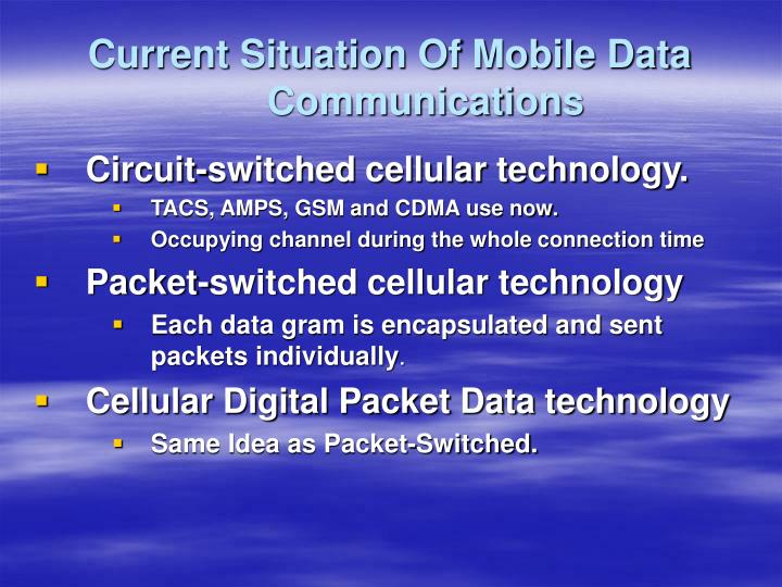 Current situation of mobile data communications