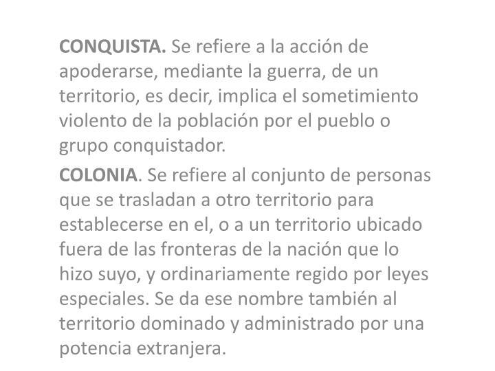 CONQUISTA.