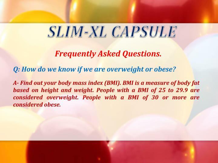 SLIM-XL CAPSULE