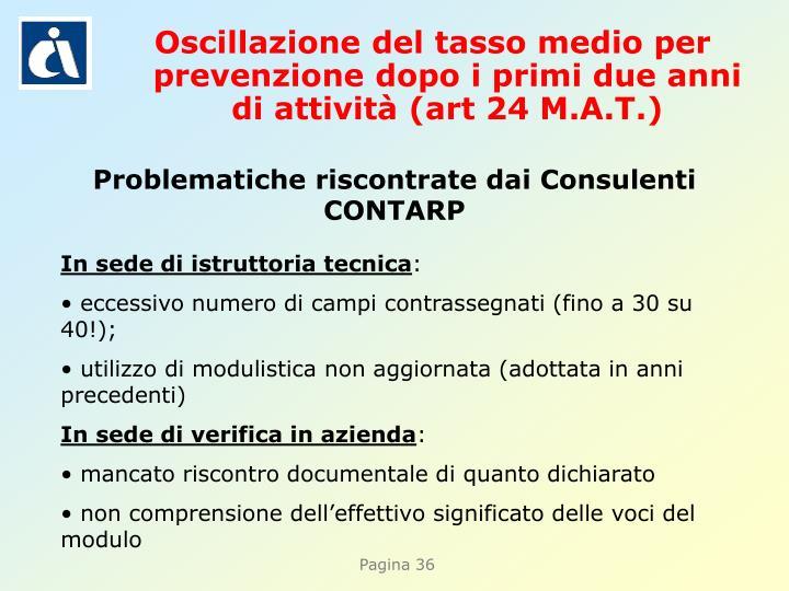Oscillazione del tasso medio per prevenzione dopo i primi due anni di attività (art 24 M.A.T.)