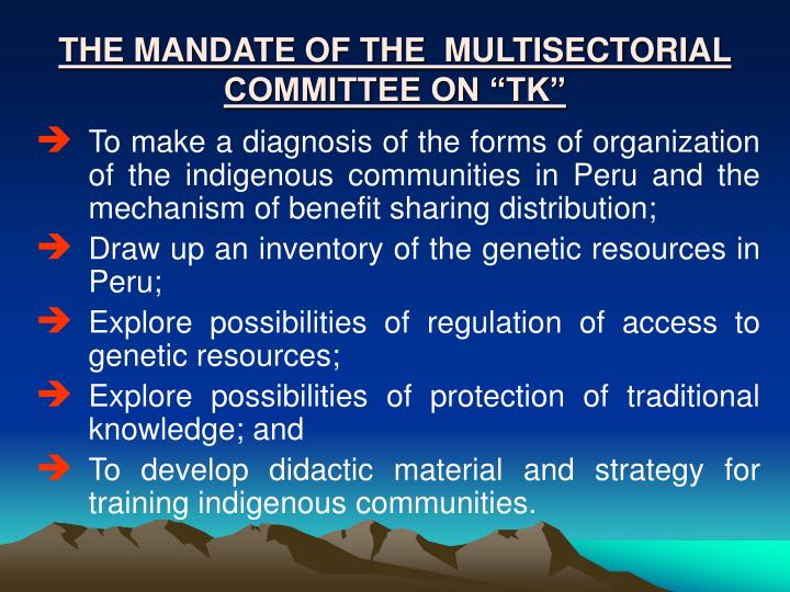 """THE MANDATE OF THE  MULTISECTORIAL COMMITTEE ON """"TK"""""""
