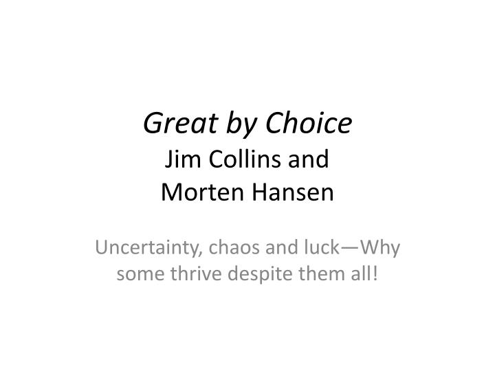 great by choice jim collins and morten hansen n.