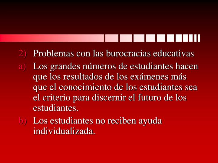 Problemas con las burocracias educativas