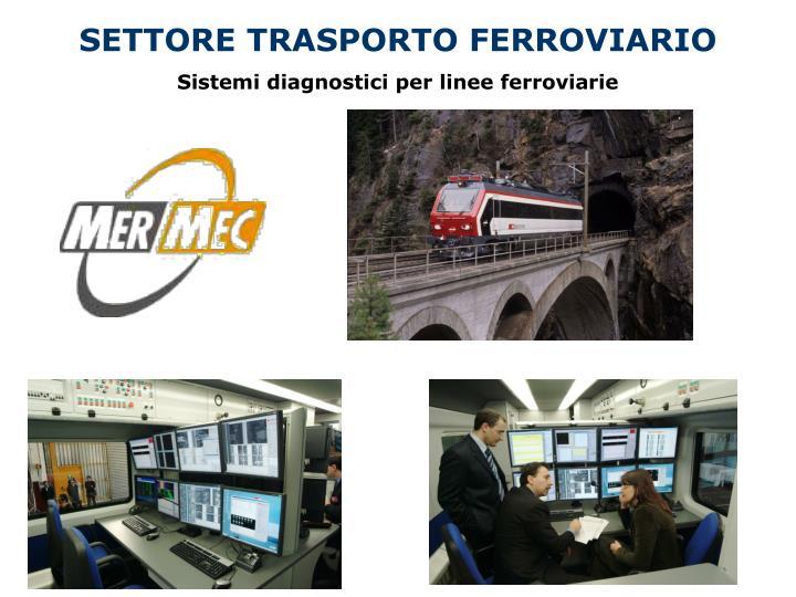 SETTORE TRASPORTO FERROVIARIO