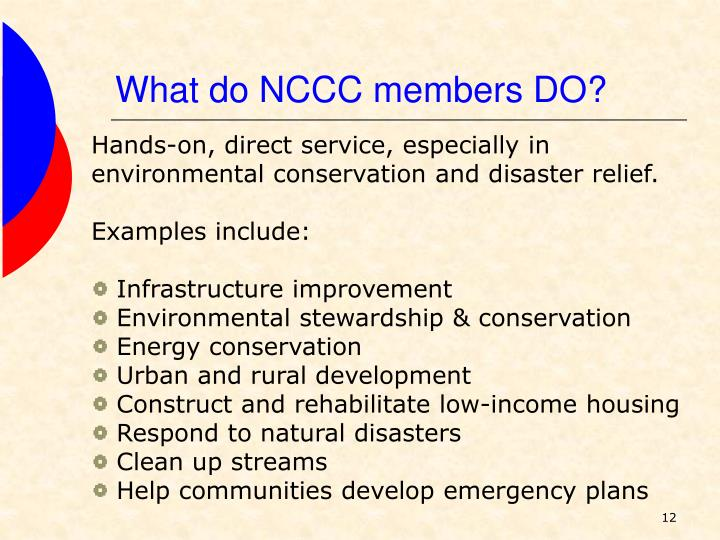 What do NCCC members DO?