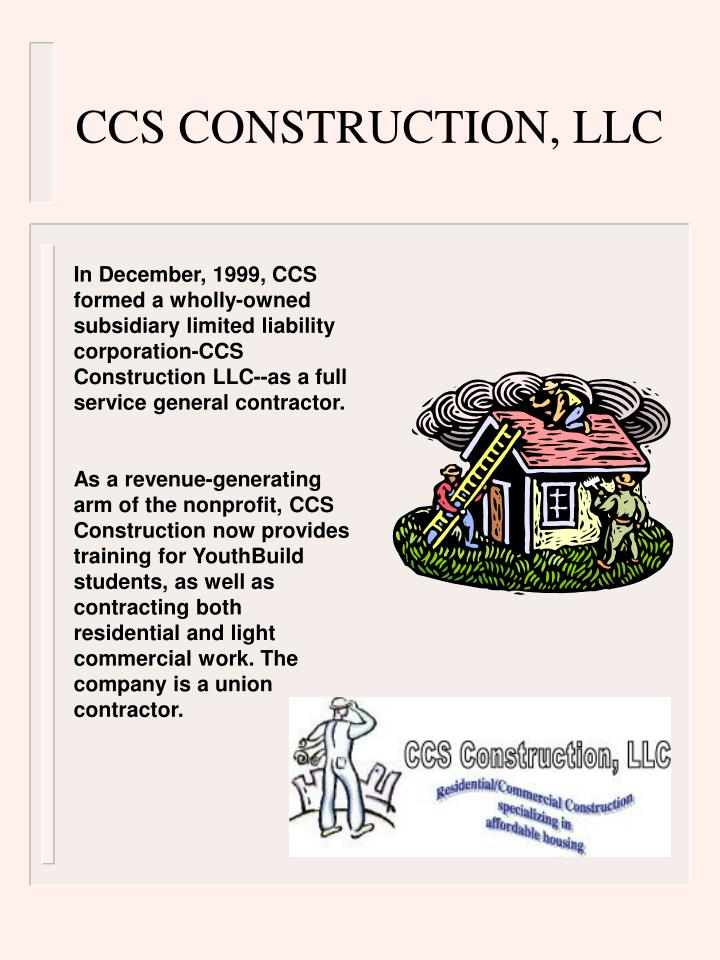 CCS CONSTRUCTION, LLC