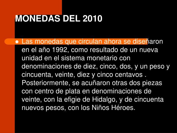 MONEDAS DEL 2010