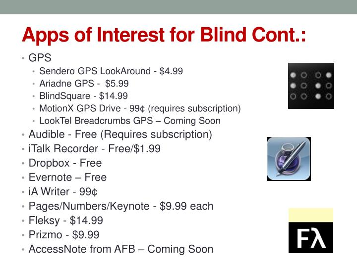 Apps of Interest for Blind Cont.: