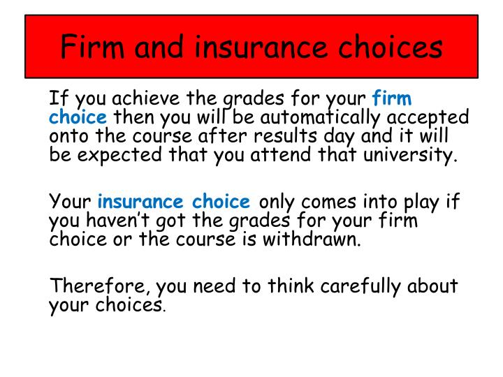 Firm and insurance choices