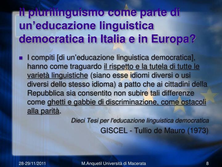 il plurilinguismo come parte di un'educazione linguistica democratica in Italia e in Europa?