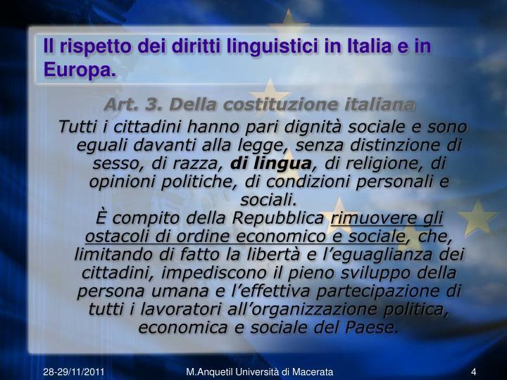Il rispetto dei diritti linguistici in Italia e in Europa.