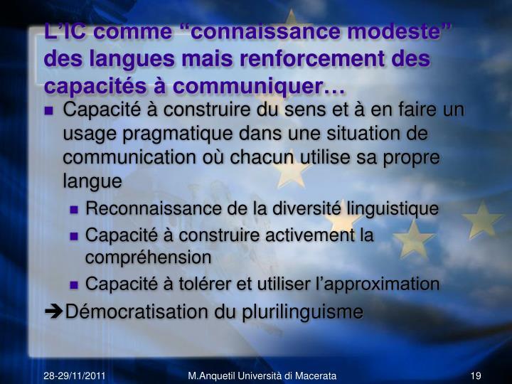 """L'IC comme """"connaissance modeste"""" des langues mais renforcement des capacités à communiquer…"""