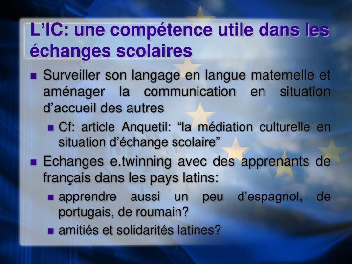 L'IC: une compétence utile dans les échanges scolaires