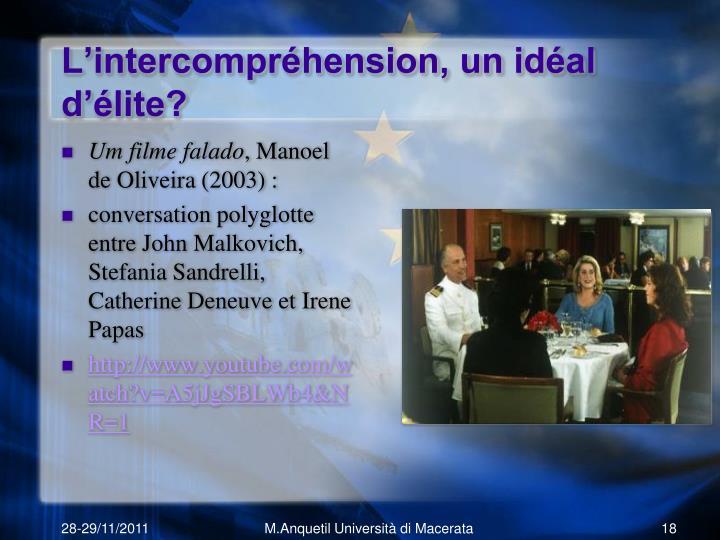 L'intercompréhension, un idéal d'élite?