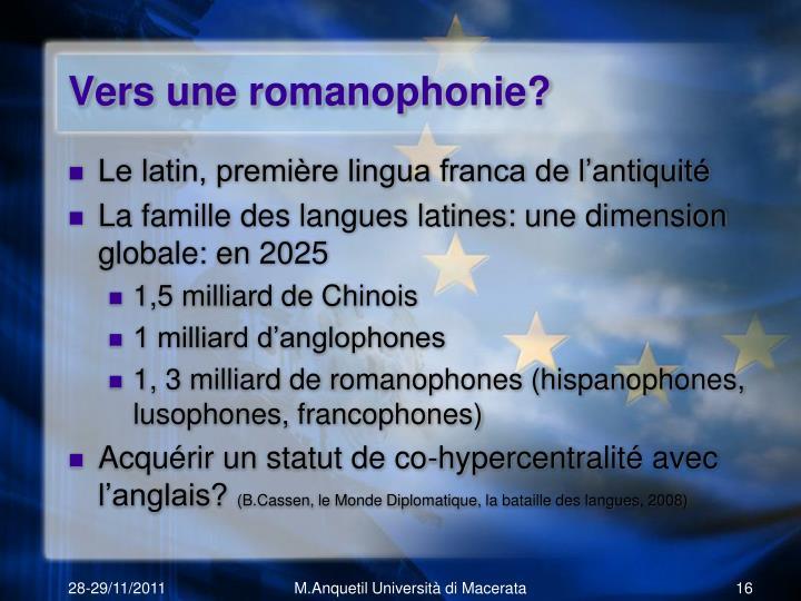 Vers une romanophonie?