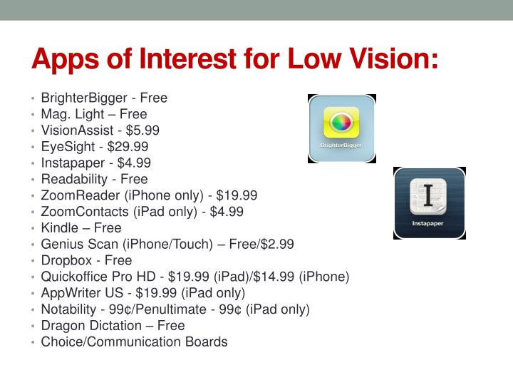 Apps of Interest for Low Vision: