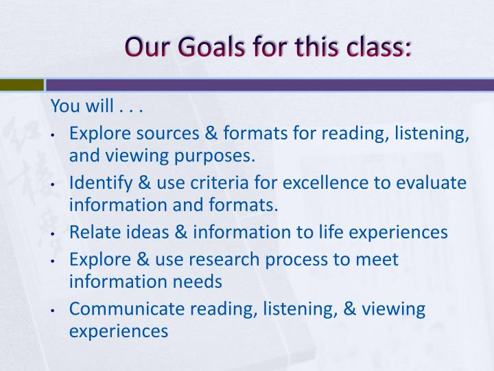 Our goals for this class