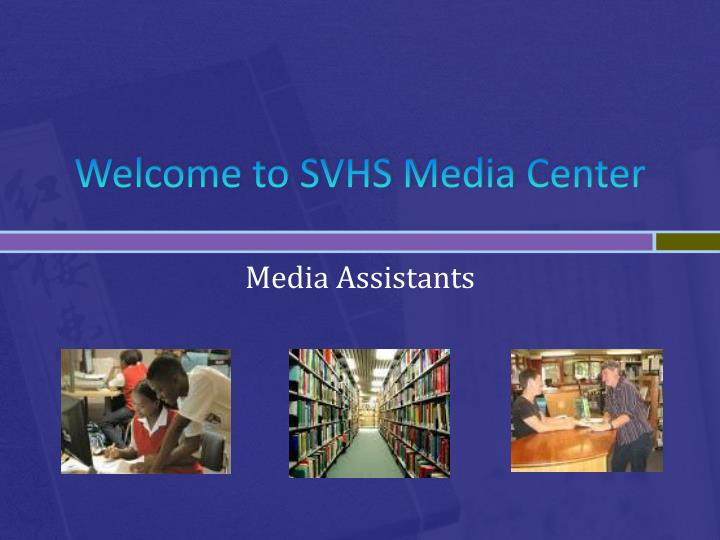 Welcome to svhs media center
